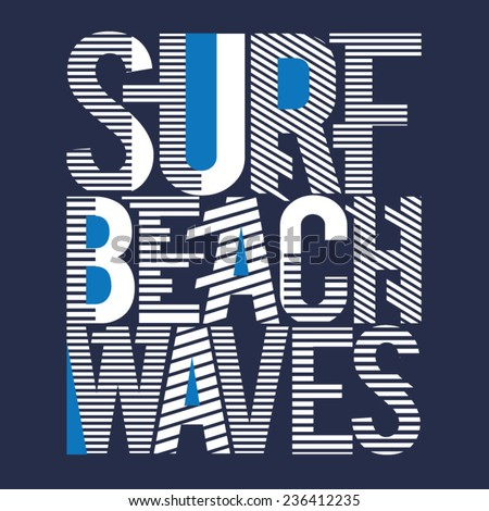 Surf waves typography, t-shirt graphics, vectors  - stock vector