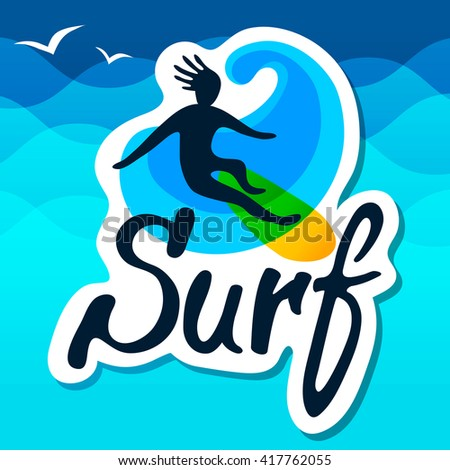 Surfer on surfing board with wave and waves background, logo vector template. Cartoon, flat style, silhouette, lettering. - stock vector