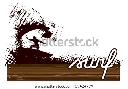 surfer with grunge wave and wood table - stock vector