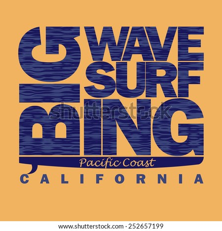 Surfing t-shirt graphic design. Pacific Coast California, Surfboard; surfers wear typography emblem - vector illustration - stock vector
