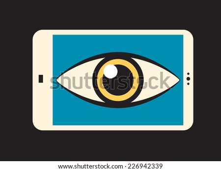 surveillance: big eye looking out of smartphone   - stock vector