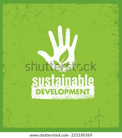 Sustainable Development Motivation Vector Design Element. Eco Green Concept on Organic Background. - stock vector