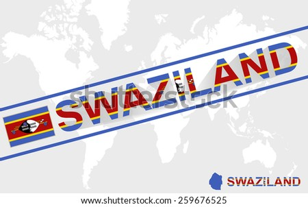 Swaziland map flag and text illustration, on world map