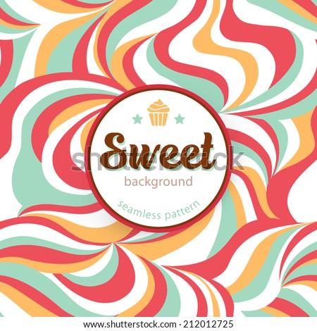 Sweet background. Seamless pattern. Vector illustration - stock vector