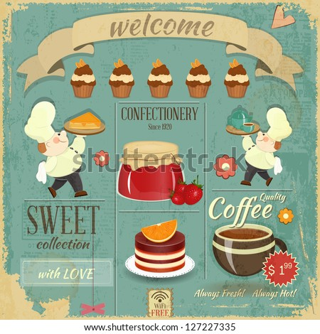 Sweet Cafe Menu Card in Retro style - Cooks brought  Dessert and Pastry on Grunge Background - Vector illustration - stock vector