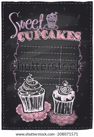 Sweet cupcakes chalkboard menu with place for text. Eps10 - stock vector