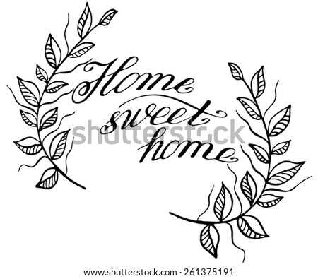 Sweet home calligraphic lettering - stock vector