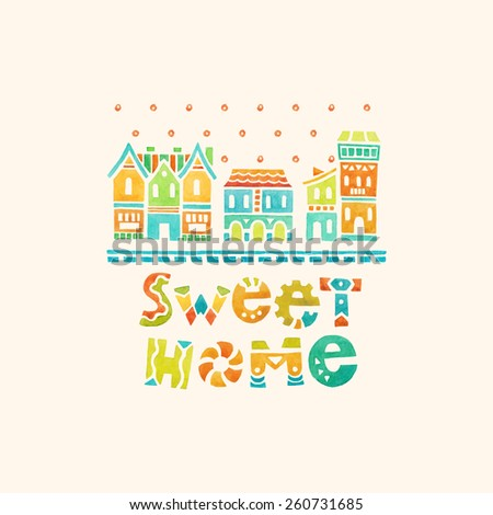 sweet home. watercolor illustration - stock vector