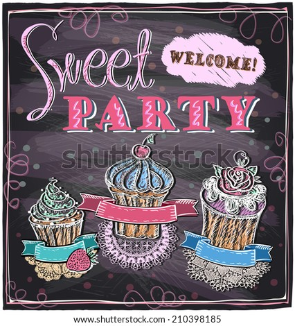 Sweet party chalkboard design. Eps10 - stock vector