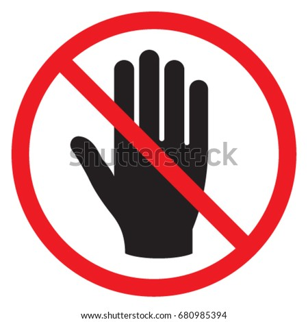 Symbol Prohibition Do Not Touch Stock Vector 680985394 Shutterstock