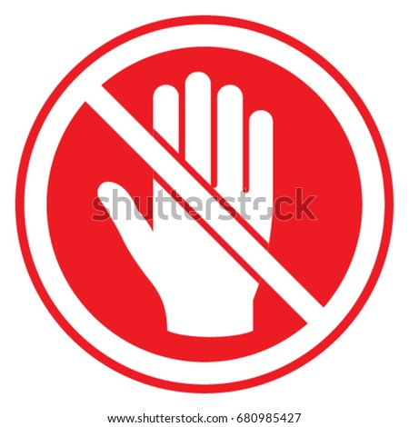 Symbol Prohibition Do Not Touch Stock Vector 680985427 Shutterstock