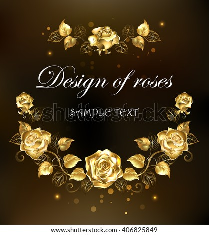 symmetrical garland of gold jewelry rose on a black background. Floral Frame. Design of roses.