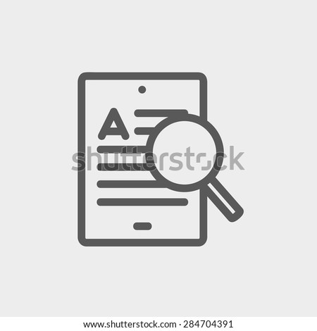 Tablet and magnifying glass searching network icon thin line for web and mobile, modern minimalistic flat design. Vector dark grey icon on light grey background. - stock vector