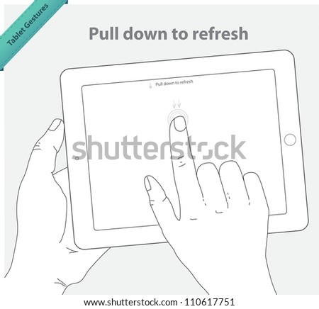 Tablet touch gestures. Pull Down to Refresh. - stock vector
