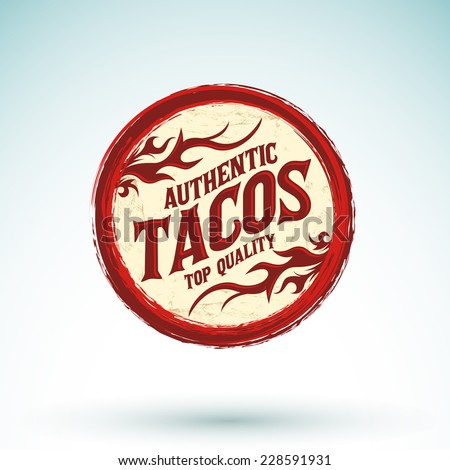 Tacos vintage icon - emblem, Grunge rubber stamp, mexican food - stock vector