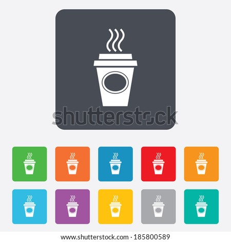 Take a Coffee sign icon. Hot Coffee cup. Rounded squares 11 buttons. Vector - stock vector