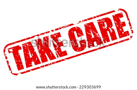 Take care red stamp text on white - stock vector