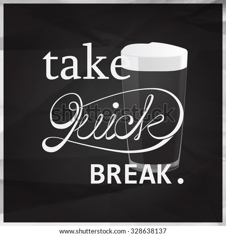 Brake Quotes Impressive Take Quick Brake Quotes Pint Beer Stock Vector 48 Shutterstock