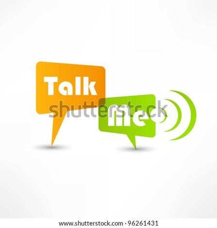 Talk me concept speech bubbles - stock vector