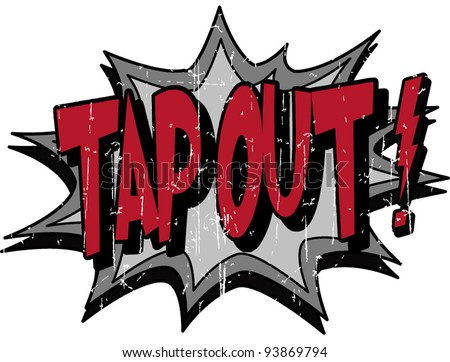 tap out - stock vector