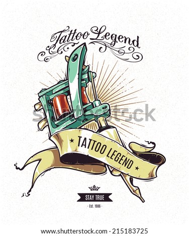 Tattoo Legend vector poster. Retro styled illustration of tattoo machine with ribbon on white grungy background.  - stock vector