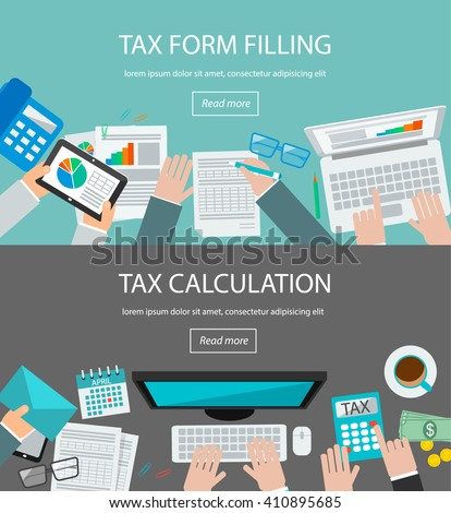 Tax form filling and tax calculation concepts with table top view and human hands calculating taxes and analyzing financial data on laptop and tablet, vector illustration. - stock vector