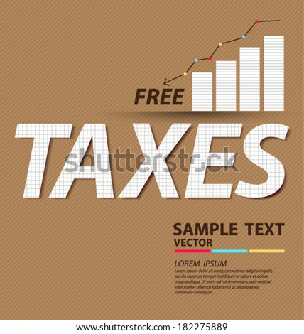 tax or taxes concept vector illustration - stock vector