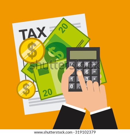 tax payment design, vector illustration eps10 graphic  - stock vector