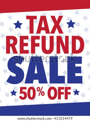Tax Refund Sale Sign 50% poster - stock vector