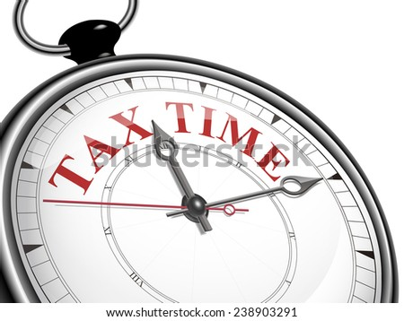 tax time concept clock isolated on white background - stock vector