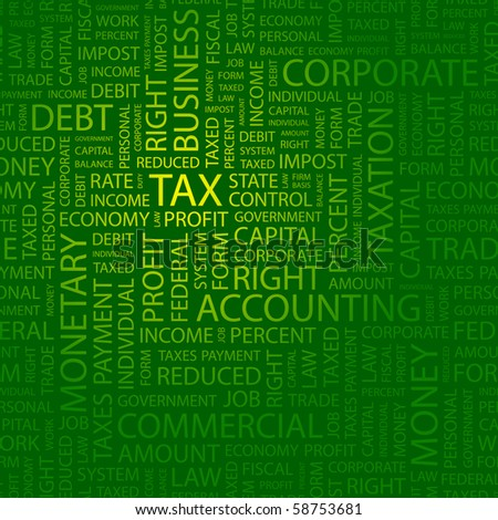 TAX. Word collage. Illustration with different association terms.