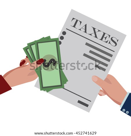 Taxes paid and money. Flat design for business financial marketing banking advertisement office people property in minimal concept cartoon illustration. - stock vector