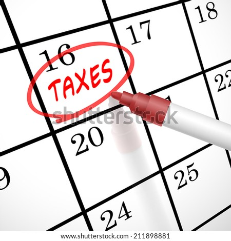 taxes word circle marked on a calendar by a red pen - stock vector