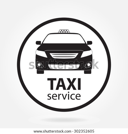 Taxi car icon or sign isolated on white background. Taxi service design. Vector illustration. - stock vector