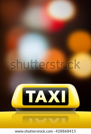 Taxi car on the street at night. Luminous taxi sign on bokeh background. Taxi sign on the roof of car. Vector illustration. - stock vector