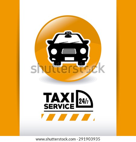 Taxi service design, vector illustration eps 10.