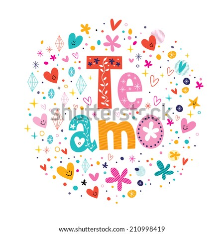 Te Amo - spanish I love you lettering romantic design - stock vector