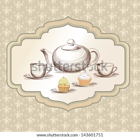 Tea cup, pastry and kettle retro card. Tea time vintage label. Tea cup and pot label in vintage style. - stock vector