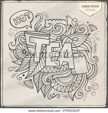 Tea hand lettering and doodles elements background. Vector illustration - stock vector