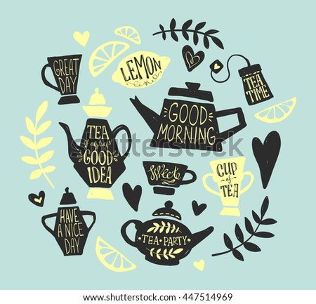 Tea party hand sketched doodle set. Tea lettering, vector typography elements. Sketched kettle, cup, tea bag, lemon, hearts and branches. Vintage tea time collection. Different teapots and cups. - stock vector