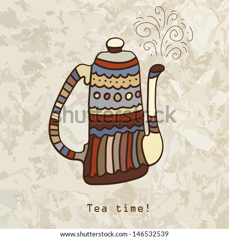 Tea time. Vector card with teapot.