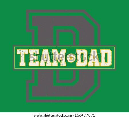 Team Dad Graphic - stock vector