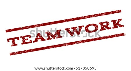 Team Work watermark stamp. Text tag between parallel lines with grunge design style. Rubber seal stamp with scratched texture. Vector dark red color ink imprint on a white background.