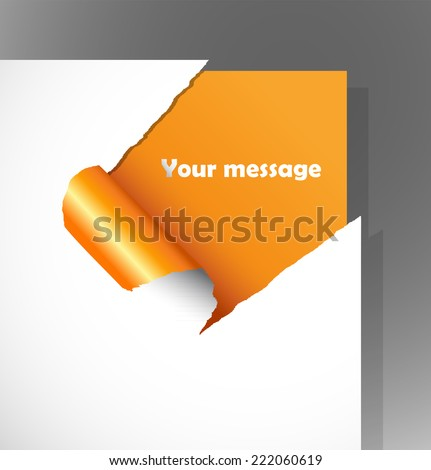 Teared paper with text in the corner.  - stock vector
