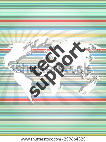 tech support text on digital touch screen - business concept, vector icon, vector button - stock vector