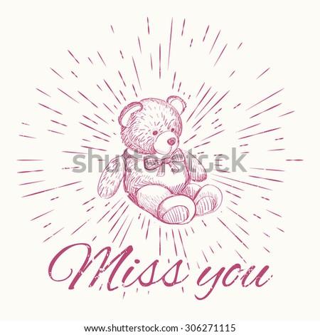 Teddy bear and vintage sun burst frame. Miss you - stock vector