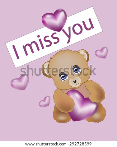 teddy bear holds silk pink heart in hand. I miss you - stock vector