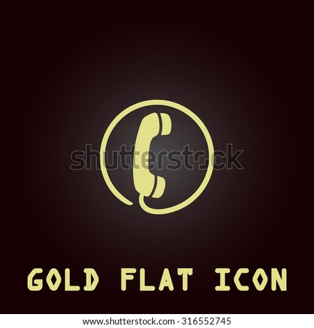 Telephone receiver. Gold flat vector icon. Symbol for web and mobile applications for use as logo, pictogram, infographic element - stock vector
