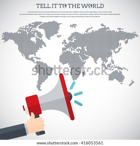Tell it to the world - Flat design stylish vector illustration of hand holding megaphone with dotted world map. Digital marketing concept. EPS10 vector. - stock vector