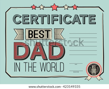 template diploma congratulations for father's day in vintage retro style. vector illustration. World's best dad certificate template. - stock vector